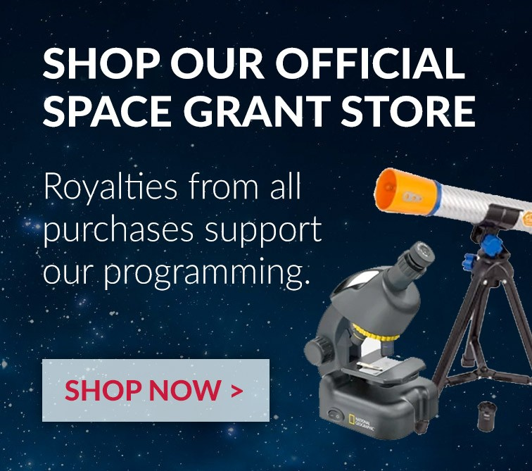 Shop our official Space Grant Store